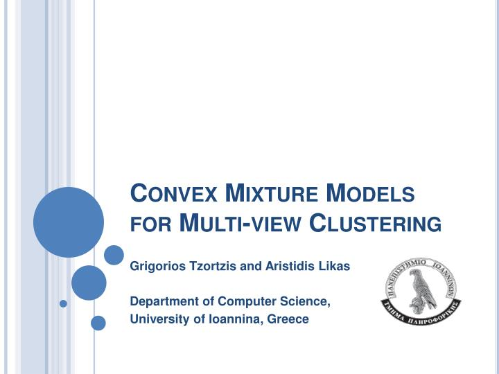 convex mixture models for multi view clustering n.