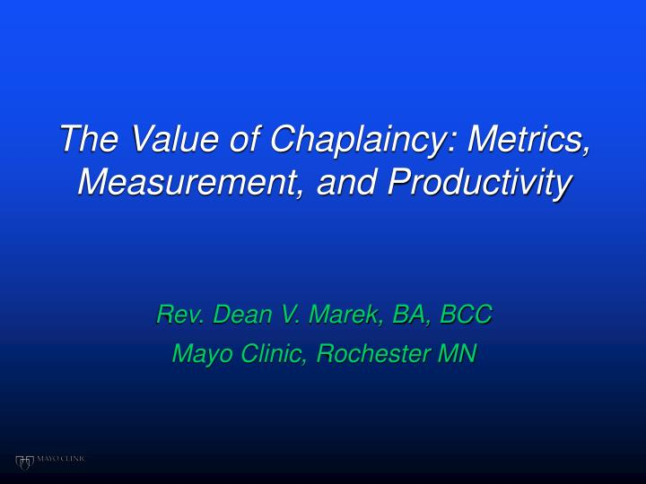the value of chaplaincy metrics measurement and productivity n.