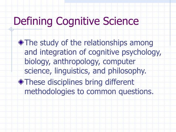 Defining Cognitive Science