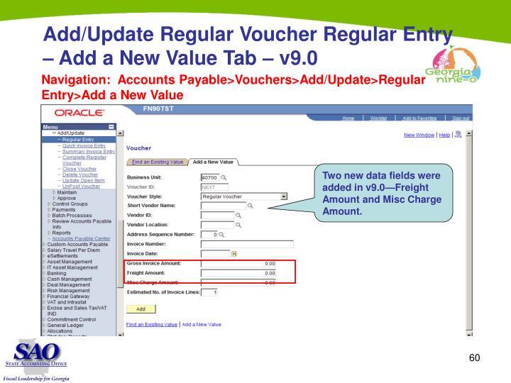 Add/Update Regular Voucher Regular Entry – Add a New Value Tab – v9.0