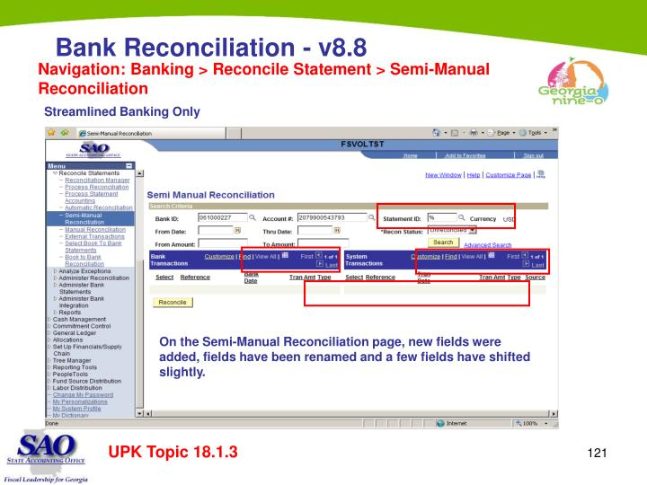 Navigation: Banking > Reconcile Statement > Semi-Manual Reconciliation