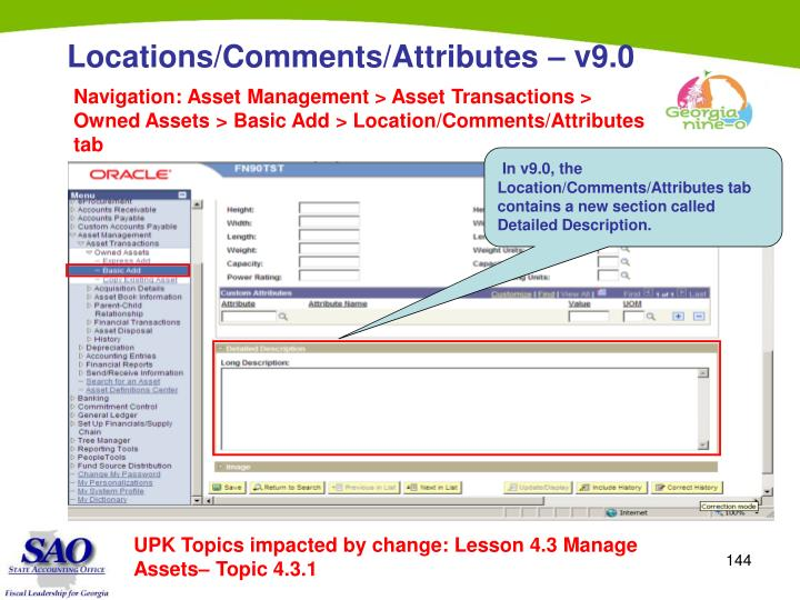 In v9.0, the  Location/Comments/Attributes tab contains a new section called Detailed Description.