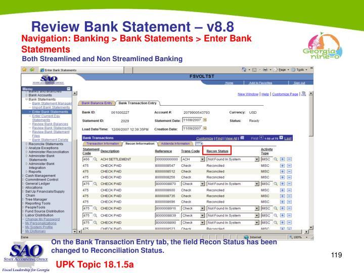 Navigation: Banking > Bank Statements > Enter Bank Statements