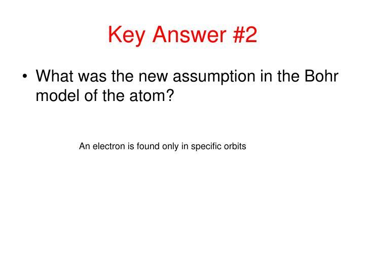 Key Answer #2