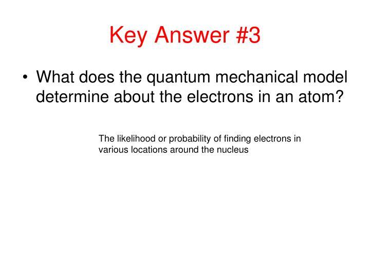 Key Answer #3