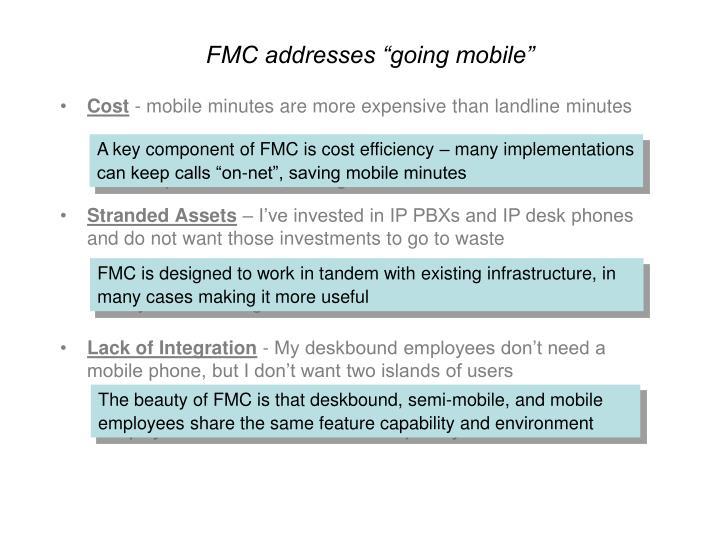 """FMC addresses """"going mobile"""""""