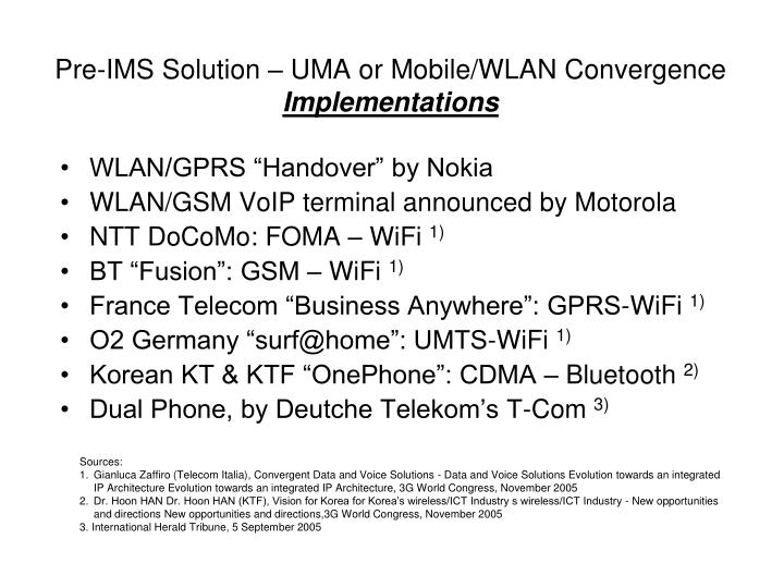 Pre-IMS Solution – UMA or Mobile/WLAN Convergence