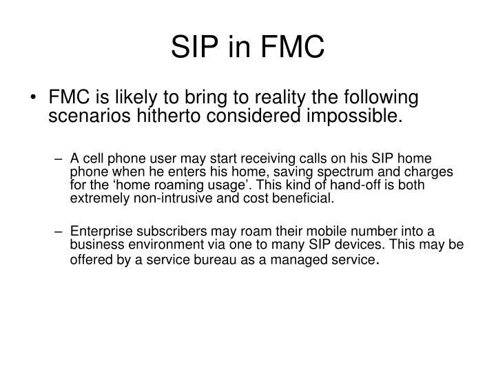 SIP in FMC