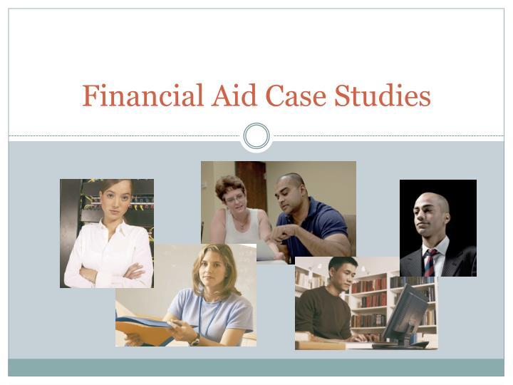 Financial Aid Case Studies