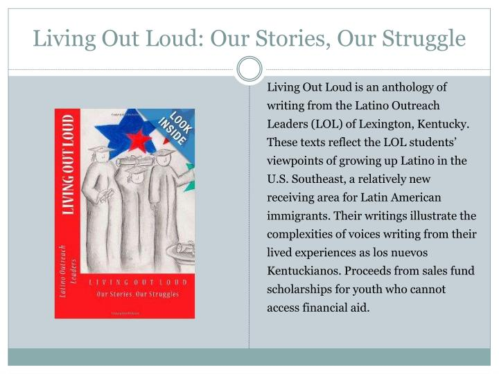 Living Out Loud: Our Stories, Our Struggle