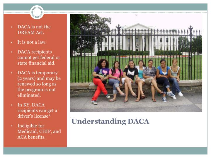 DACA is not the DREAM Act.