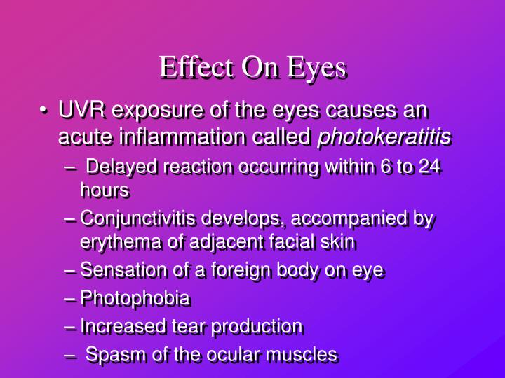 Effect On Eyes