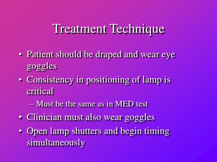 Treatment Technique