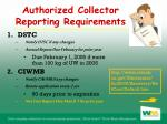 authorized collector reporting requirements
