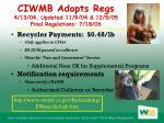 ciwmb adopts regs 4 13 04 updated 11 9 04 12 5 05 final regulations 7 18 06