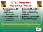 dtsc regulates hazardous waste