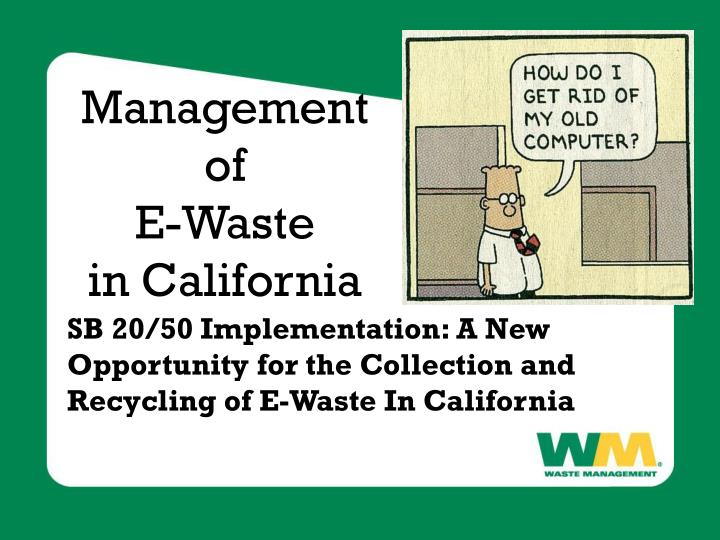 management of e waste in california n.
