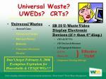 universal waste uweds crts