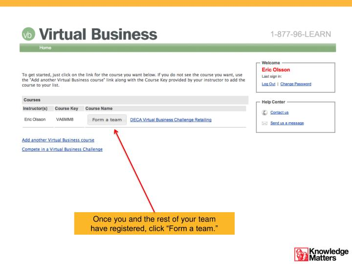 """Once you and the rest of your team have registered, click """"Form a team."""""""