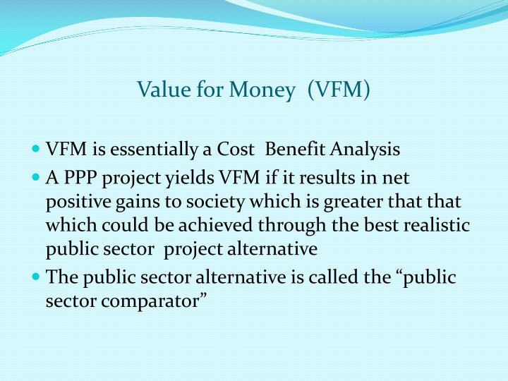 Value for Money  (VFM)