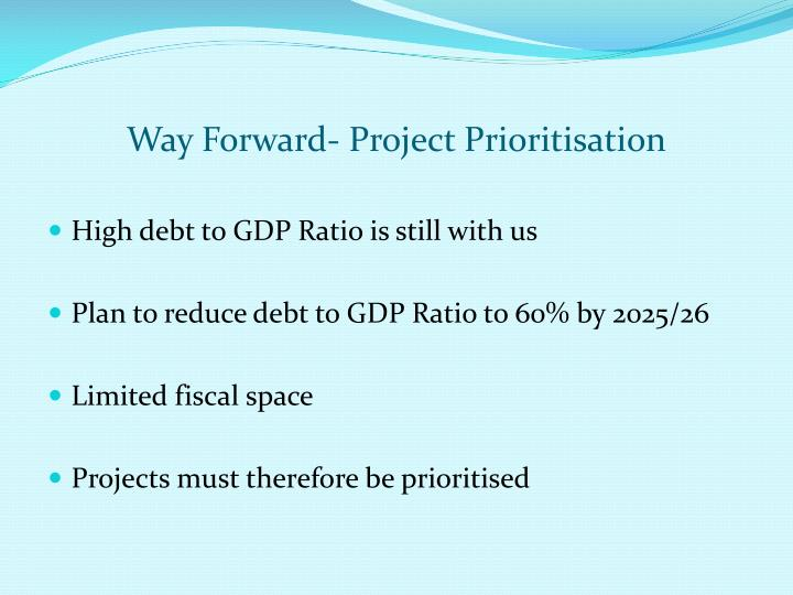 Way Forward- Project Prioritisation