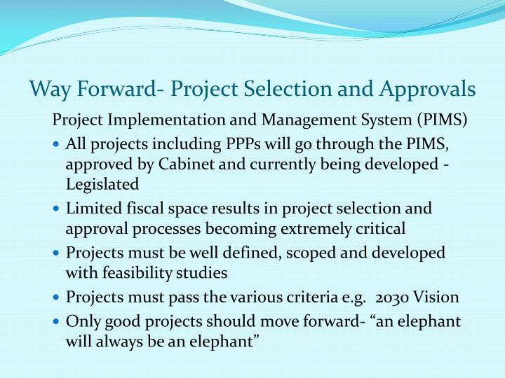 Way Forward- Project Selection and Approvals