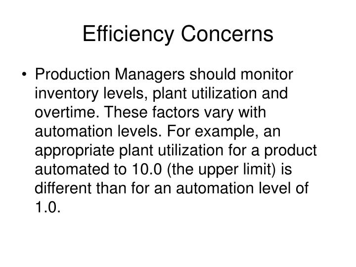 Efficiency Concerns