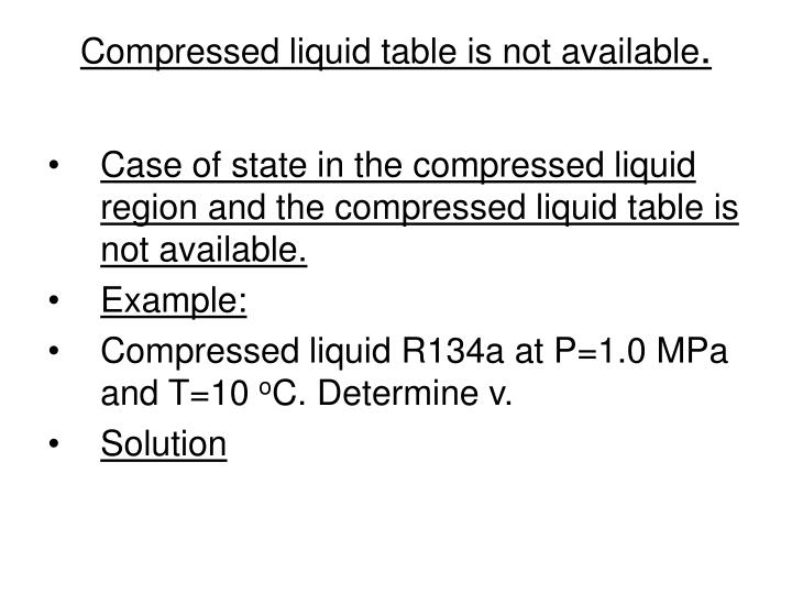 Compressed liquid table is not available