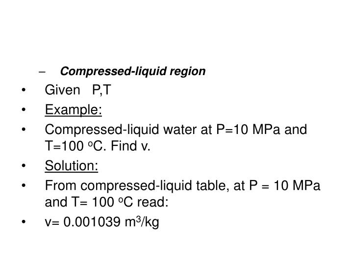 Compressed-liquid region