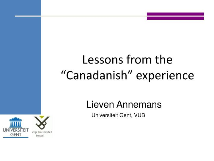 lessons from the canadanish experience n.