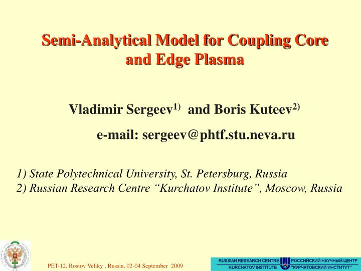 Semi-Analytical Model for Coupling Core and Edge Plasma