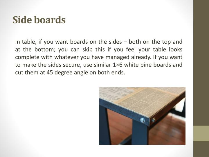 Side boards
