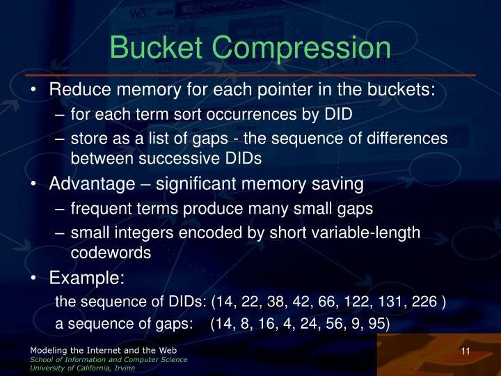 Bucket Compression