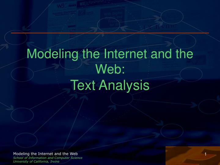 Modeling the internet and the web text analysis