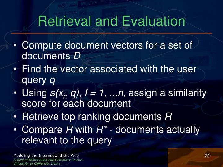 Retrieval and Evaluation