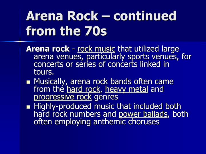 Arena Rock – continued from the 70s