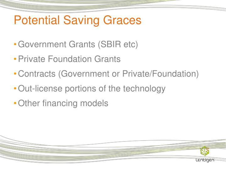 Potential Saving Graces