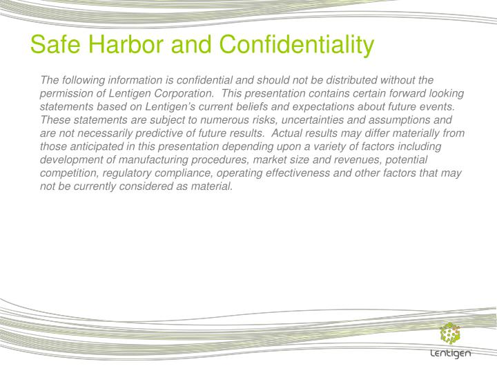 Safe Harbor and Confidentiality
