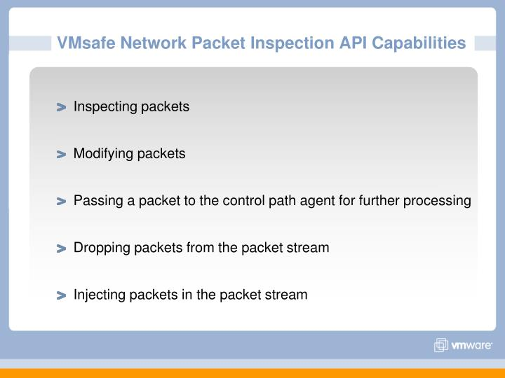 VMsafe Network Packet Inspection API Capabilities