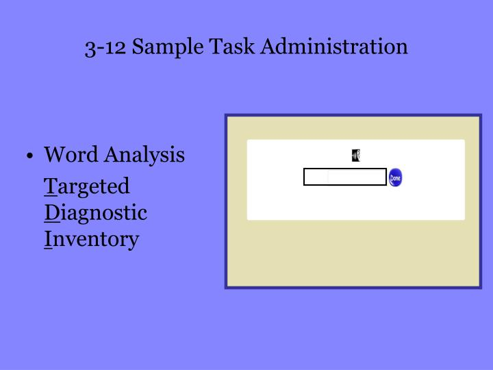 3-12 Sample Task Administration