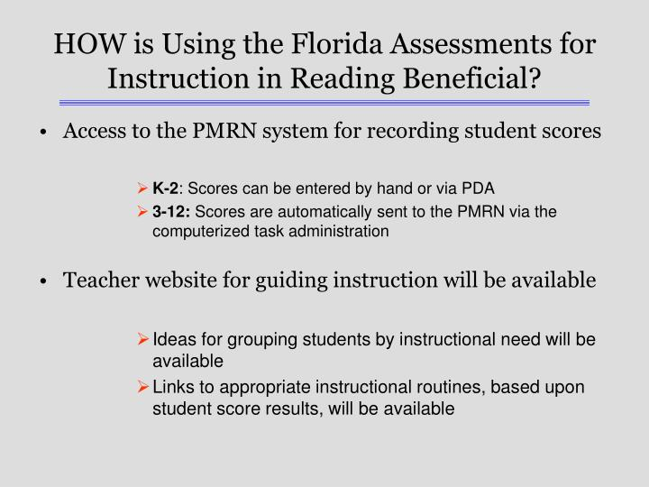 HOW is Using the Florida Assessments for Instruction in Reading Beneficial?