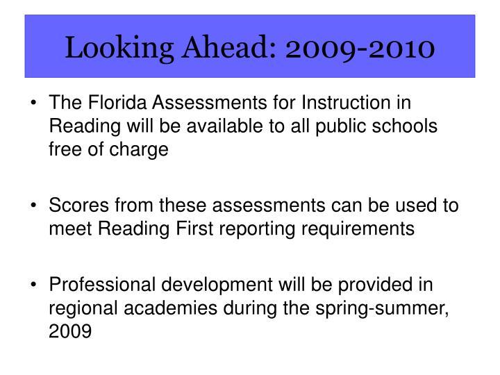 Looking Ahead: 2009-2010