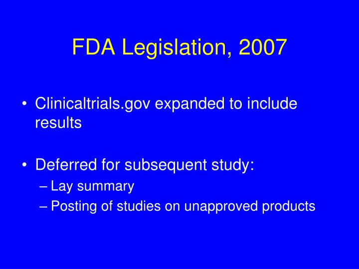FDA Legislation, 2007