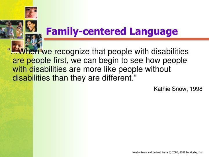 Family-centered Language