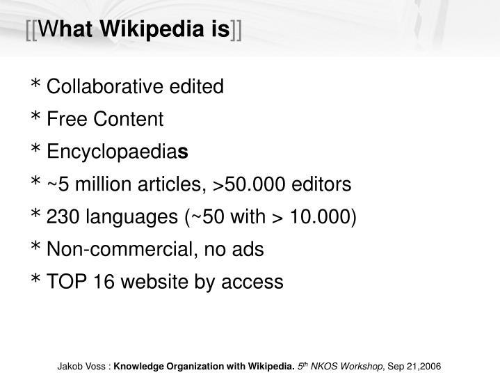 W hat wikipedia is