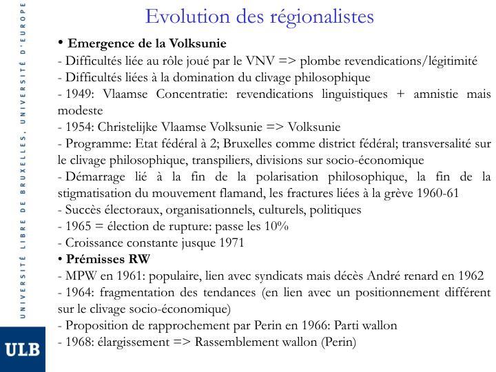 Evolution des régionalistes