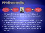 ppi directionality
