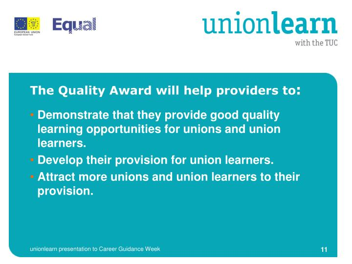 The Quality Award will help providers to