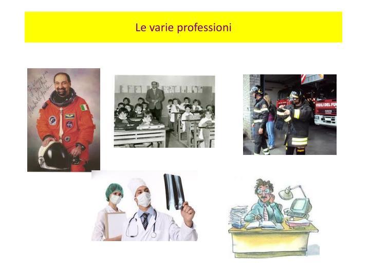 Le varie professioni