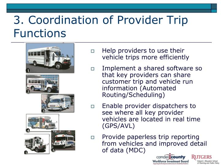 3. Coordination of Provider Trip Functions